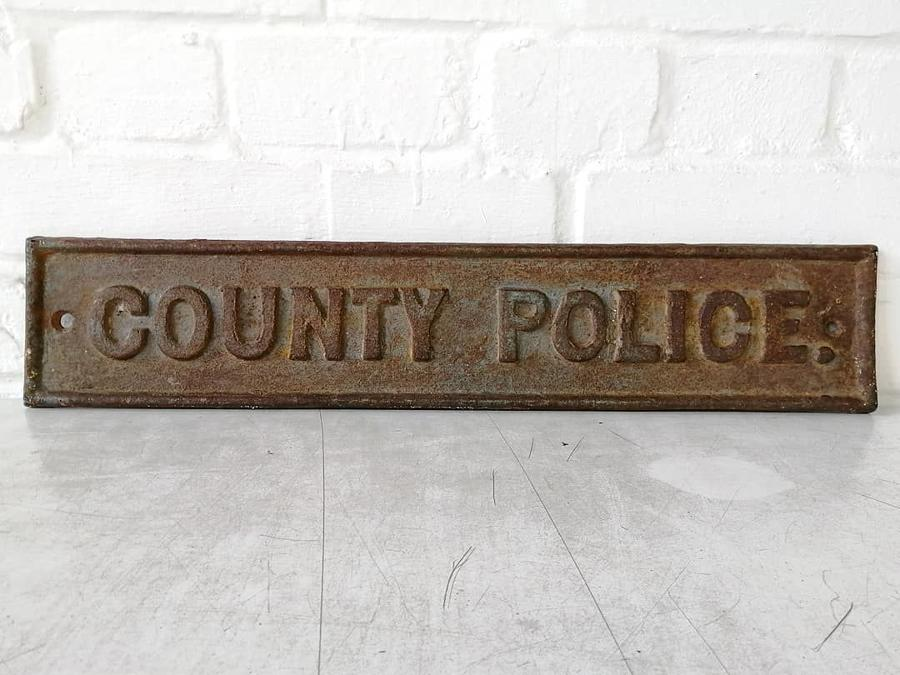 Antique County Police Sign